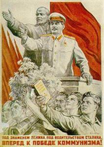 Под знаменем Ленина, под водительством Сталина. Вперёд к победе коммунизма!