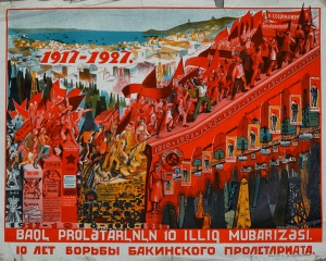 Плакат на азербайджанском и русском языках изображает борьбу бакинского пролетариата в 1917-1927 годах. На лестнице изображена цифра «1920», под ней красноармеец и герб с надписью «АзССР», а под красноармейцем дата «28 / IV»